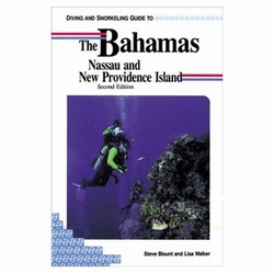 Diving and Snorkeling Guide to the Bahamas Nassau and New Providence Island